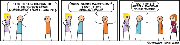 Comic showing the issues of miscommunicaton in society